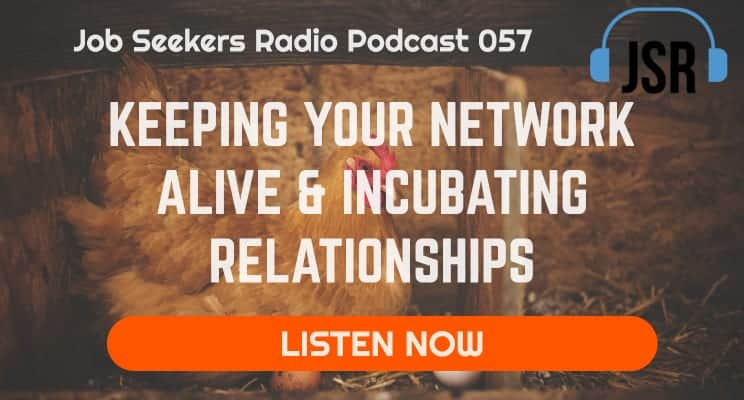 057 Keeping Your Network Alive and Incubating Relationships